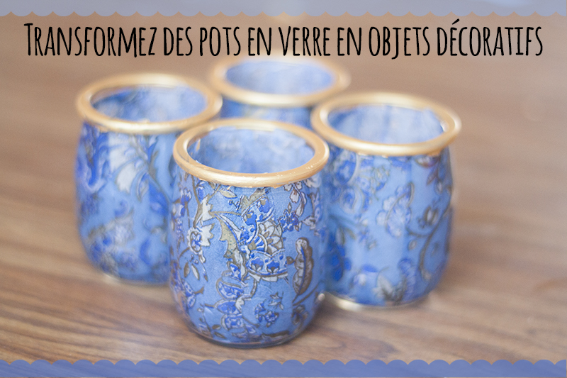 diy transformez des pots en verre en objets d coratifs skyforged. Black Bedroom Furniture Sets. Home Design Ideas